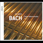 Johann Sebastian Bach: Organ Masterpieces, Vol. 1