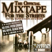 Cipha Sounds/Q-Butta: The Official Mixtape For the Streets, Vol. 3