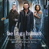 Richard Wells: Being Human, Series 1 & 2, original TV soundtrack