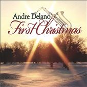 Andre Delano: First Christmas