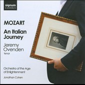 Mozart: An Italian Journey / Jeremy Ovenden, tenor