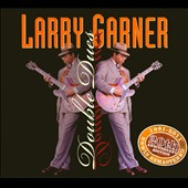 Larry Garner: Double Dues [20th Anniversary Edition] [Digipak]