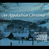 Mark O'Connor (Violin): An Appalachian Christmas [Digipak]