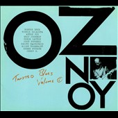 Oz Noy: Twisted Blues, Vol. 1 *