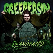 Creepersin: Reanimated
