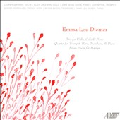 Emma Lou Diemer: Chamber Works. Piano Trio; Quartet for trumpet, horn, trombone & piano; Seven Pieces for Marilyn
