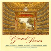 Grand Scenes / Works by Wagner, Rossini, Massenet, Mascagni, Verdi