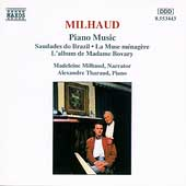 Milhaud: Piano Music / Alexandre Tharaud, Madeleine Milhaud