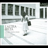 L'Altra Belt&agrave;: piano works by Valen, Schoenberg, Webern & Berg / Annabel Guaita, piano