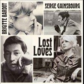 Serge Gainsbourg/Brigitte Bardot: Lost Loves
