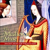 The Medieval Muse: Ancient music for voices and harp / Serendipity
