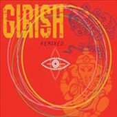 Girish: Remixed *