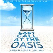 Last Call at the Oasis [Soundtrack]