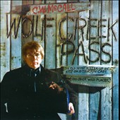 C.W. McCall: Wolf Creek Pass [2012] *
