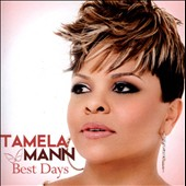 Tamela Mann: Best Days *