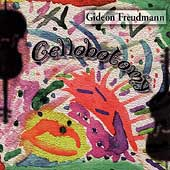 Gideon Freudmann: Cellobotomy
