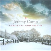 Jeremy Camp: Christmas: God with Us