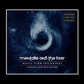Mentallo & the Fixer: Music from the Eather [Limited]