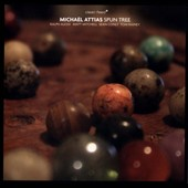 Michaël Attias: Spun Tree [Digipak]