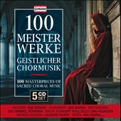 100 Masterpieces of Sacred Choral Music [5 CDs]
