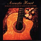 Various Artists: Acoustic Heart: Acoustic Guitar Masters