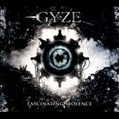 Gyze: Fascinating Violence [6/3]