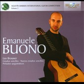 Agustin Barrios International Guitar Competition, Vol. 2: Emanuele Buono - Music by Leo Brouwer