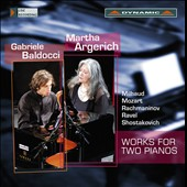Works for Two Pianos by Milhaud, Mozart, Rachmaninov, Ravel & Shostakovich / Martha Argerich; Gabriele Baldocci, pianos
