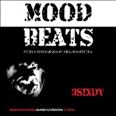 3Sixdy: Mood Beats: For Listening & Relaxation