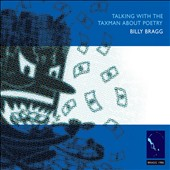 Billy Bragg: Talking with the Taxman About Poetry [Bonus Disc]