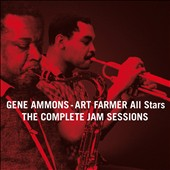 Gene Ammons/Art Farmer: Complete Jam Sessions [Bonus Tracks] [Remastered] *