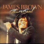 James Brown/James Brown & Friends: That's Soul