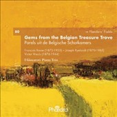 In Flander's Fields, Vol. 80 'Gems from the Belgian Treasure Trove' - works by Rasse, Ryelandt, Vreuls / I Giocatori Piano Trio