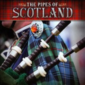 Various Artists: The  Pipes of Scotland [Reflections]