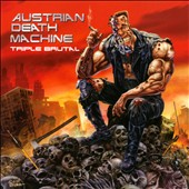 Austrian Death Machine: Triple Brutal *