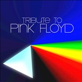 Various Artists: A Tribute to Pink Floyd [ZYX]