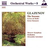 Glazunov: Orchestral Works Vol 8 - The Seasons / Anissimov