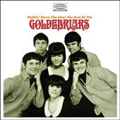 The Goldebriars: Walkin' Down the Line: The Best of the Goldebriars *