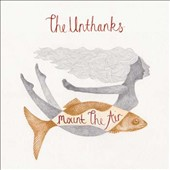 The Unthanks: Mount the Air [Slipcase] *