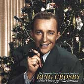 Bing Crosby: The Voice of Christmas: The Complete Decca Recordings