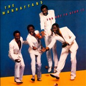 The Manhattans: Too Hot to Stop It [Bonus Tracks] [Remastered]