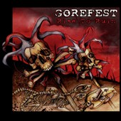 Gorefest: Rise to Ruin *
