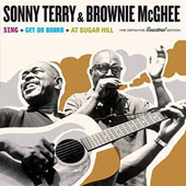 Sonny Terry/Brownie McGhee: Sing/Get On Board/At Sugar Hill