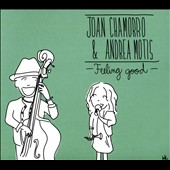 Joan Chamorro/Andrea Motis: Feeling Good [Digipak]