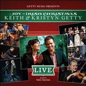 Kristyn Getty/Keith & Kristyn Getty/Keith Getty: Joy: An Irish Christmas [10/9]