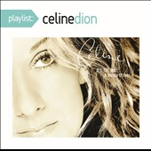 Céline Dion: All the Way: A Decade of Song