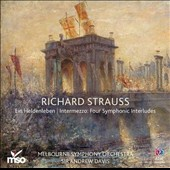 Richard Strauss: Ein Heldenleben; Intermezzo - Four Sea Interludes
