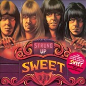 Sweet: Strung Up [New Extended Version]