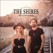 The Shires: My Universe *