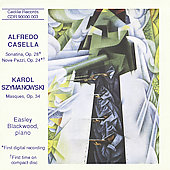 Casella: Sonatina, etc;  Szymanowski / Easley Blackwood